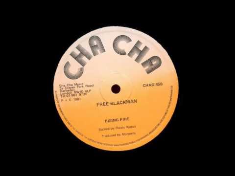 ReGGae Music 748 - Rising Fire - Free Blackman [Cha Cha]