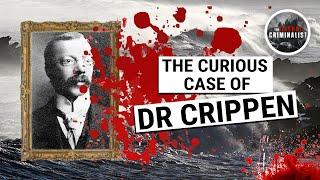 The Curious Case of Dr Crippen: The First Murderer Caught Via Telegraph