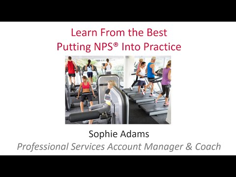 Learn From the Best: Putting NPS® Into Practice - Webinar February 2016