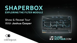 ShaperBox FilterShaper By Cableguys - Show Reveal Tutorial