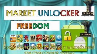 Como descargar freedom y market unlocker (SER ROOT)