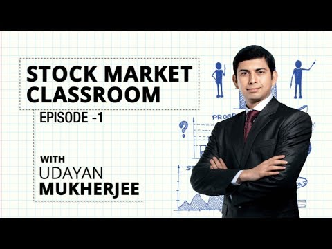 Stock Market Classroom with Udayan | 4 ways to help you become a smart investor