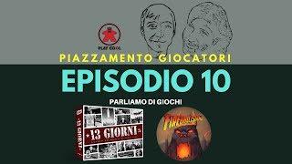 Playcool - Piazzamento Giocatori - Episodio 10