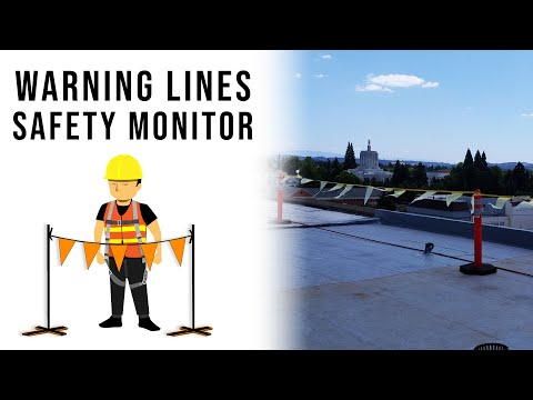 Warning Of Fall Hazards | Warning Lines, Safety Monitor System, Fall Protection, Oregon OSHA