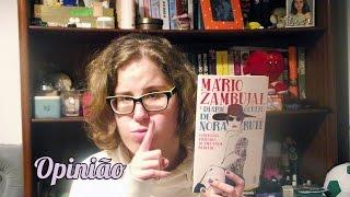 OPINIÃO LITERÁRIA | O Diário Oculto de Nora Rute (Mário Zambujal)