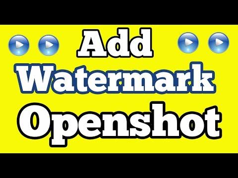 Add Logo or Watermark on Openshot Video Editor - ubuntu