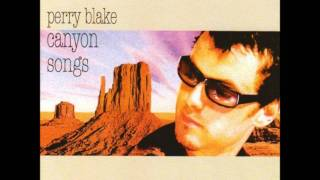 Perry Blake - Do We Only Fall In Love In Lovesongs?