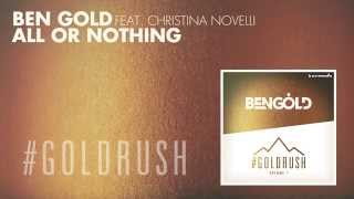 Ben Gold feat. Christina Novelli  - All Or Nothing [A State Of Trance Episode 678]