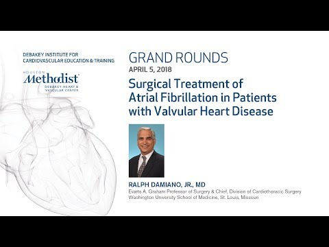 Atrial Fibrillation in Patients with Valvular Heart Disease (RALPH DAMIANO, JR., MD) April 5, 2018