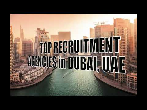 TOP RECRUITMENT AGENCIES in DUBAI, UAE // 2020