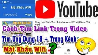 Cách Tải Link Và Tìm Các Ứng Dụng 18 Hay  Trong Kênh Youtube  Mật Khẩu Wifi