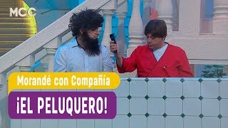 ¡El peluquero! - Morandé con Compañía 2017