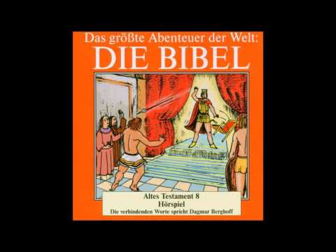 Die Bibel als Hörspiel - Altes Testament - Buch Samuel - David und Saul