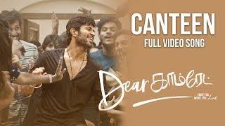 Dear Comrade Tamil The Canteen Song Song Vijay Deverakonda Rashmika Bharat Kamma