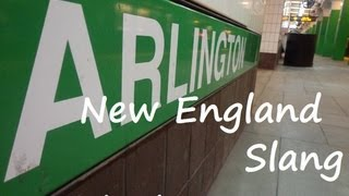 Wicked Awesome New England/Boston  Slang