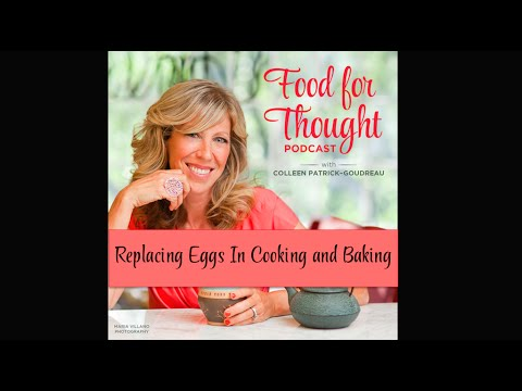 Vegan Podcast | Replacing Eggs in Cooking and Baking