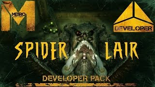Metro Last Light Redux Walkthrough Survival Ranger Hardcore DLC Spider Lair