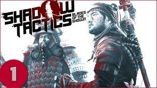 Welcome to Shadow Tactics: Blades of the Shogun Gameplay! Shadow Ta...
