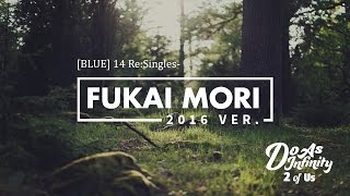 Gambar cover Do As Infinity - Fukai Mori (2016 Ver)