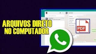 Como Enviar e Receber Arquivos do WhatsApp Direto no PC