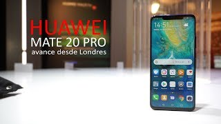 Huawei Mate 20 Pro   pre review en español desde Londres