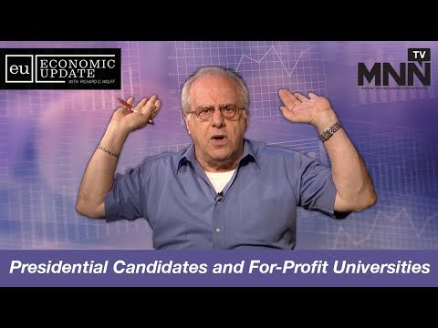 Economic Update With Richard Wolff: Presidential Candidates and For-Profit Universities