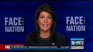 Haley: Trump is the Only President to Have