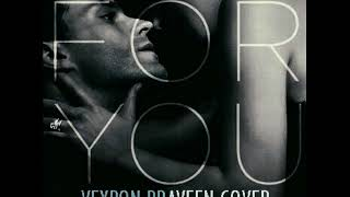 Liam Payne & Rita Ora - For You (Fifty Shades Freed Soundtrack - Cover) [Veyron Praveen]