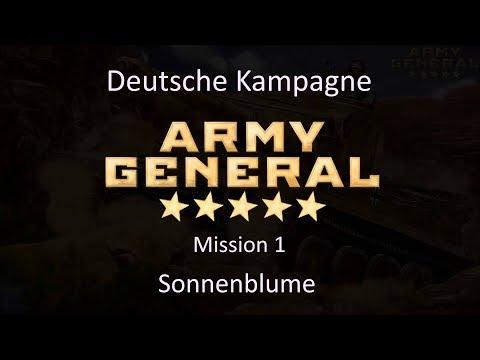 Army General deutsche Kampagne Mission 1 Sonnenblume