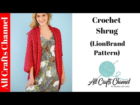 How to Crochet Shrug - (Lion Brand Pattern)