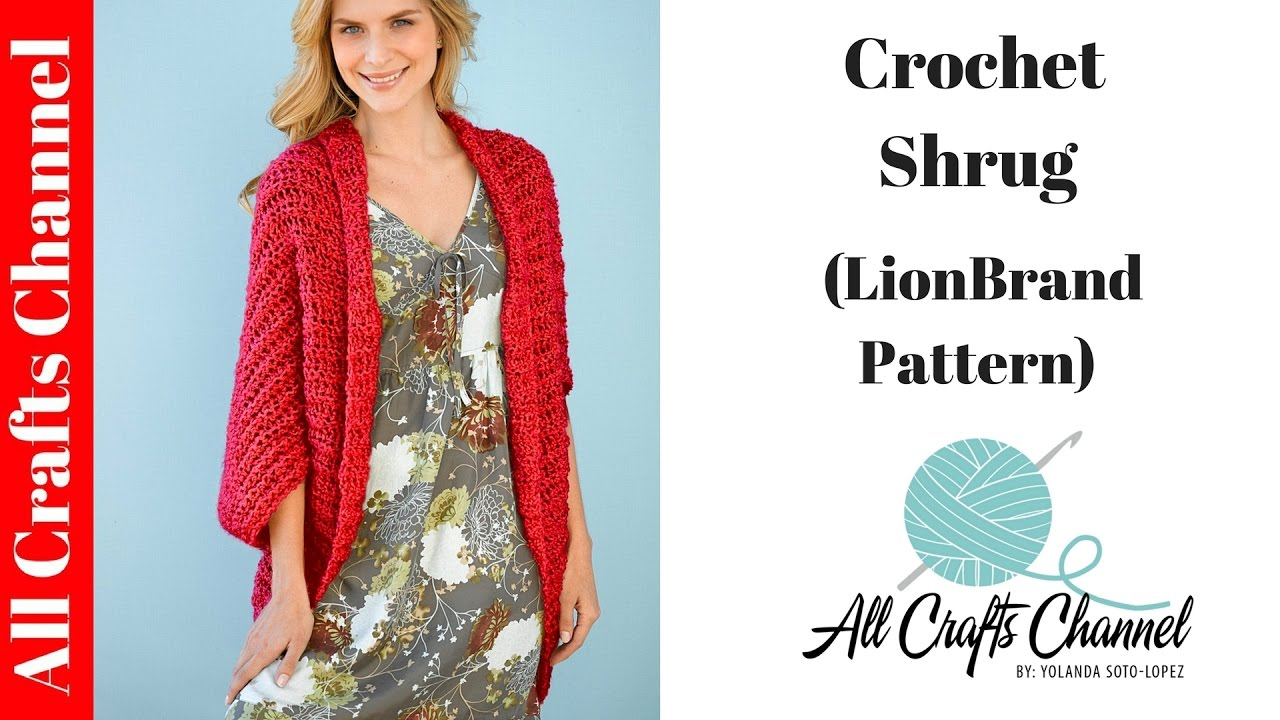 89fab0e42 How to Crochet Shrug - (Lion Brand Pattern) - YouTube