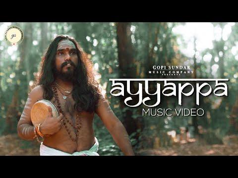 Ayyappa Music Video | Gopi Sundar  | Sanni Dhanandan | B K Harinarayanan