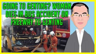Will Writing Singapore: SG woman dies in bus accident on road to Genting - will writing in singapore
