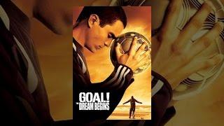 Goal The Dream Begins