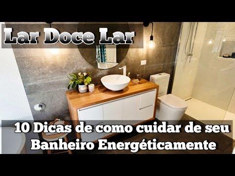 10 Dicas De Como Cuidar De Seu Banheiro Energéticamente - Programa Universus - Especial Lar Doce Lar