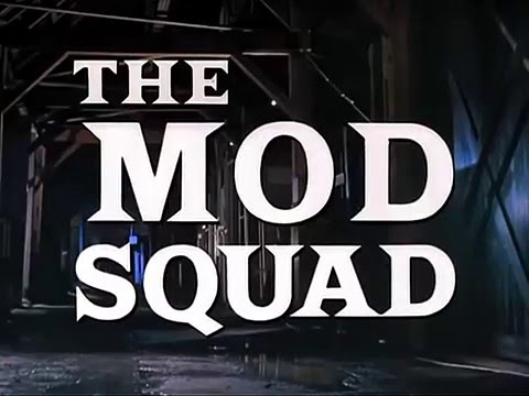 The Mod Squad 1968 - 1973 Opening and Closing Theme