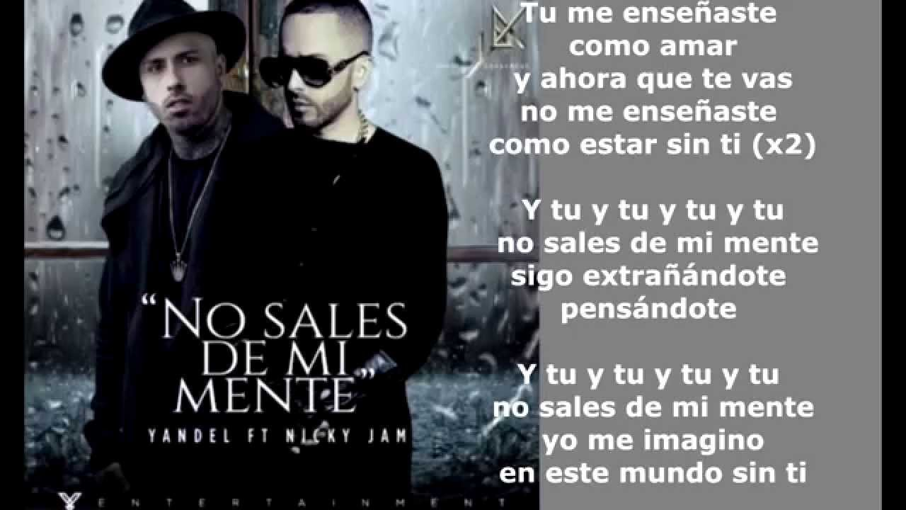 No Sales De Mi Mente Yandel Ft Nicky Jam Letra Oficial Reggaeton Youtube
