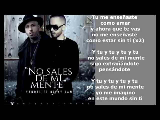 NO SALES DE MI MENTE - Yandel Ft. Nicky Jam
