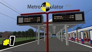 Playing Metro Simulator #1