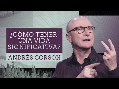 📺 ¿Cómo tener una vida significativa? - Andrés Corson - 16 Agosto 2020 | Prédicas Cristianas