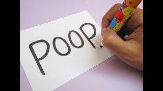 How to turn word POOP into a Cartoon ! Learn drawing art on paper for kids