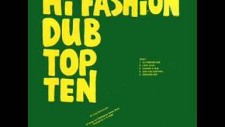 Hi Fashion Dub Top Ten - Change A Dub