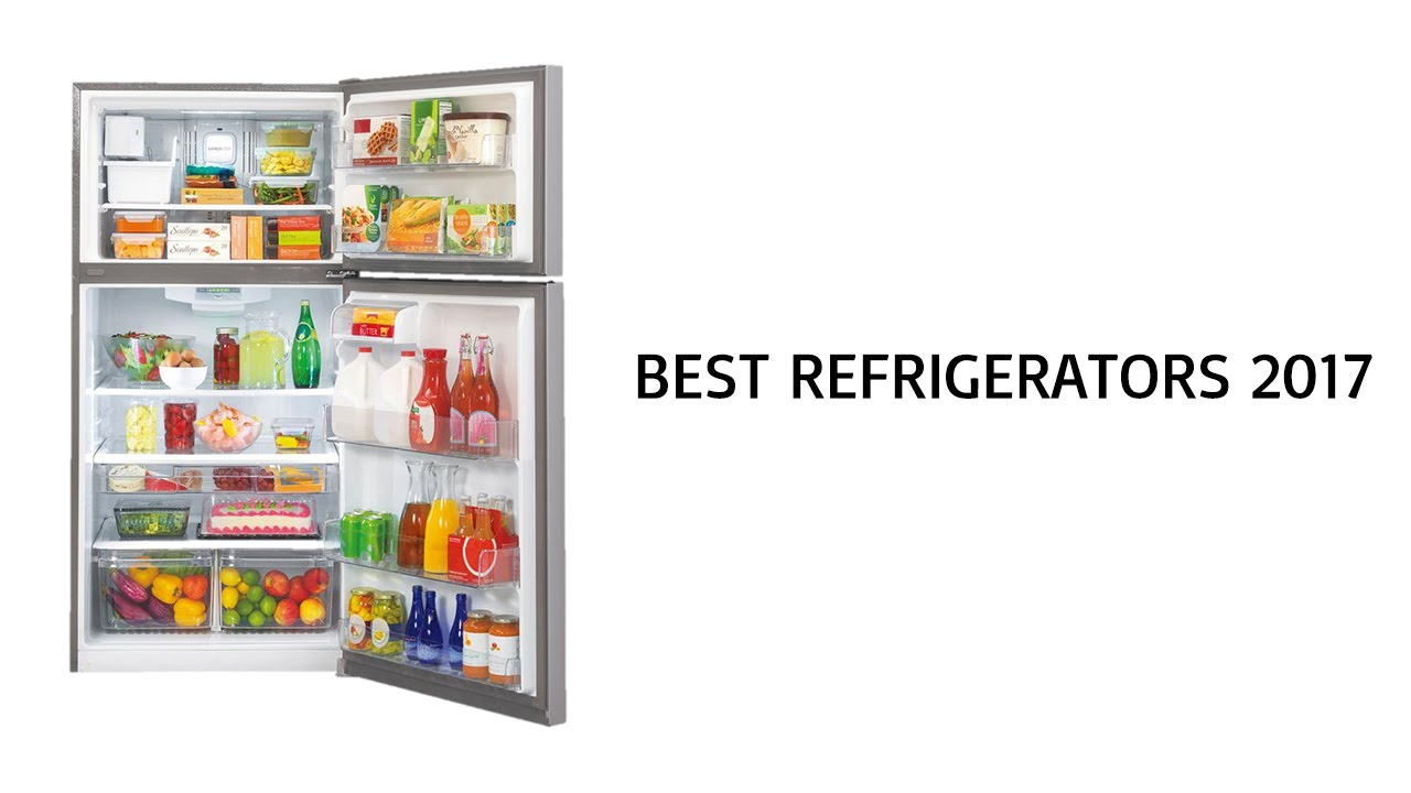 Best Refrigerators 2017   Top Refrigerator Reviews Of 2017
