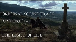 "Kingdom of Heaven SCORE RESTORED - ""The Light of Life"""