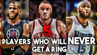 5 NBA Players Who Will NEVER Get A Championship!