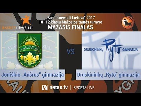 "Basketnews.lt U18: Joniškio ""Aušros"" gimnazija vs Druskininkų ""Ryto"" gimnazija"