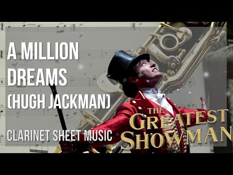 EASY Clarinet Sheet Music: How to play A Million Dreams by Hugh Jackman