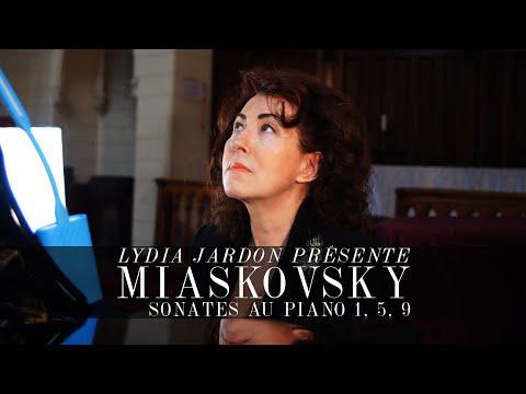 Lydia Jardon présente les sonates 1, 5, 9 de Miaskovsky