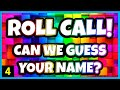 ROLL CALL NAMES! - FUN ACTION-VERBS SONG FOR KIDS -  GREAT NAME GAME FOR STUDENTS!