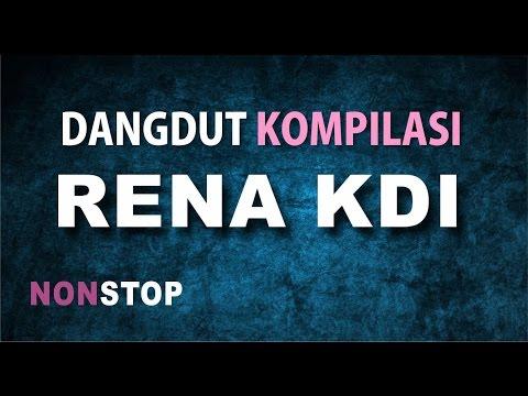 Dangdut Koplo Full Kompilasi RENA KDI